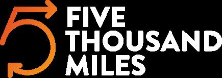 Five Thousand Miles